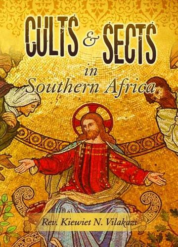 CULTS & SECTS IN SOUTHERN AFRICA