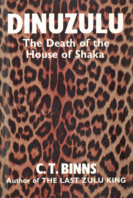 DINUZULU, the death of the house of Shaka