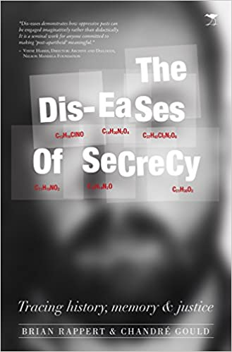 THE DIS-EASES OF SECRECY, tracing history, memory and justice