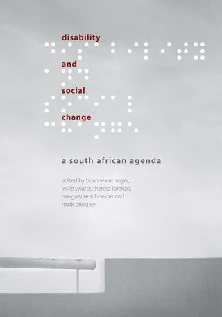 DISABILITY AND SOCIAL CHANGE, a South African agenda