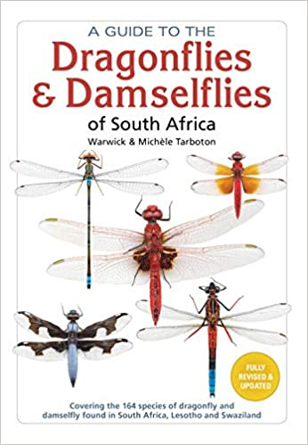 A GUIDE TO THE DRAGONFLIES & DAMSELFLIES OF SOUTH AFRICA, covering all dragonfly & damselfly species found in South Africa, Lesotho and Swaziland
