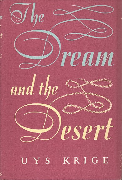 THE DREAM AND THE DESERT