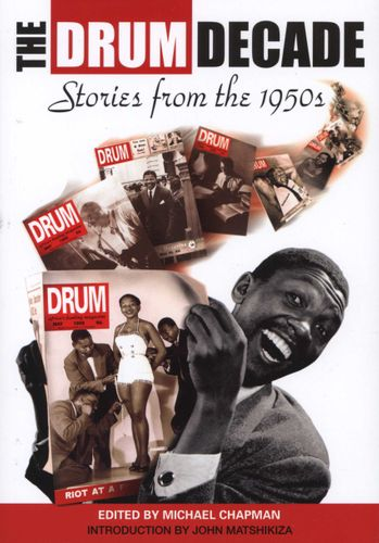 THE DRUM DECADE, stories from the 1950s