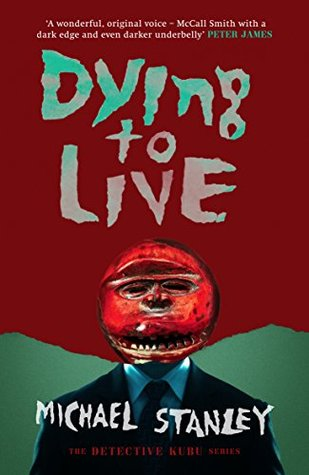DYING TO LIVE, a Detective Kuku mystery