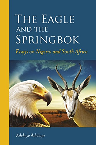 THE EAGLE AND THE SPRINGBOK, essays on Nigeria and South Africa