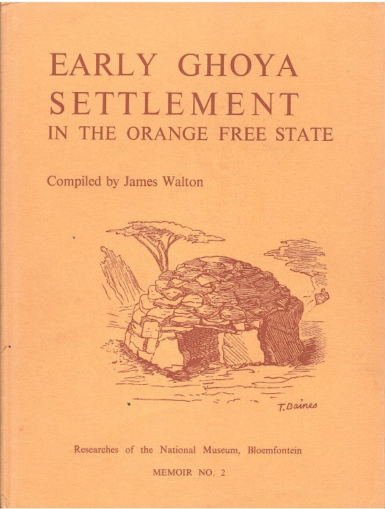 EARLY GHOYA SETTLEMENT, in the Orange Free State