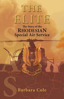 THE ELITE, the story of the Rhodesian Special Air Service