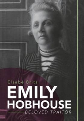 EMILY HOBHOUSE, beloved traitor