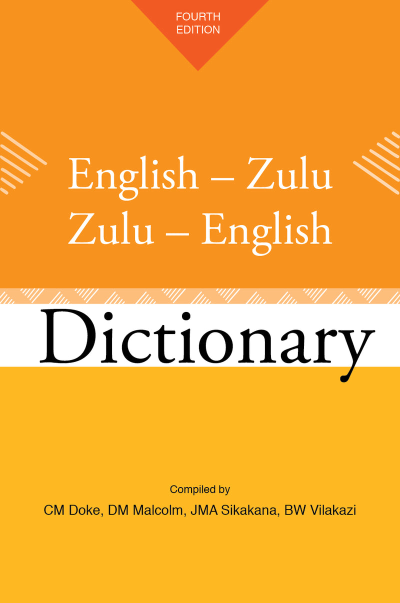 ENGLISH - ISIZULU, ISIZULU - ENGLISH DICTIONARY