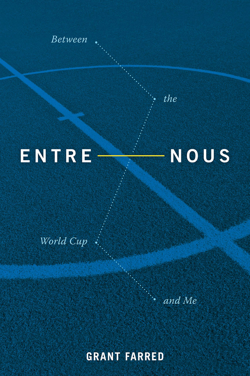 ENTRE NOUS, between the World Cup and me
