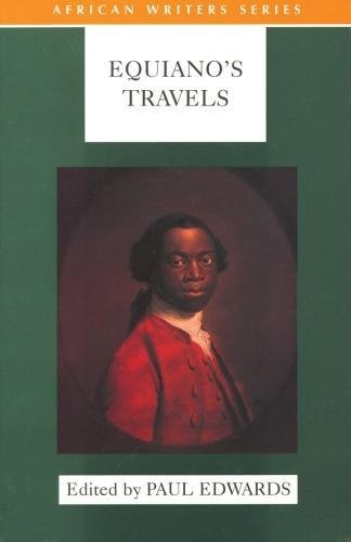 EQUIANO'S TRAVELS, the interesting narrative of the life of Olaudah Equiano or Gustavus Vassa, the African