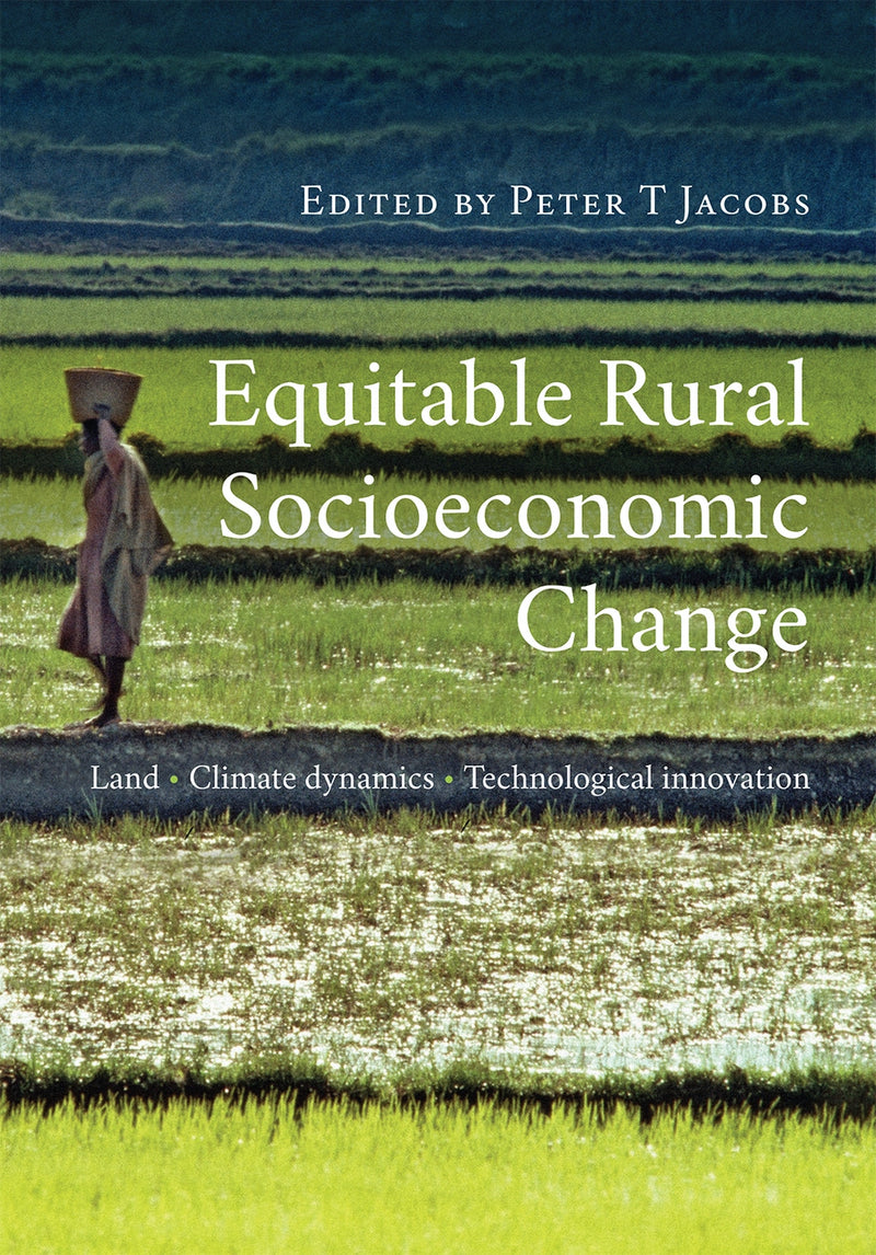 EQUITABLE RURAL SOCIOECONOMIC CHANGE, land, climate dynamics, technological innovation