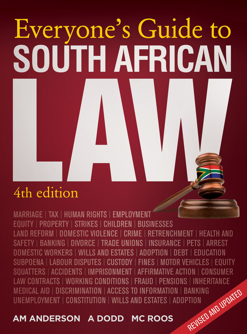 EVERYONE'S GUIDE TO SOUTH AFRICAN LAW, 4th edition