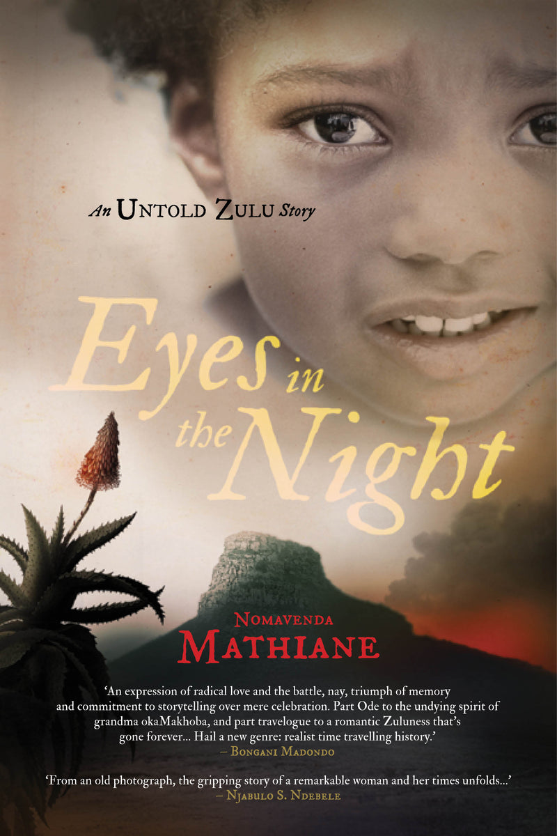 EYES IN THE NIGHT, an untold Zulu story