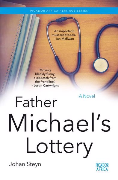 FATHER MICHAEL'S LOTTERY, a novel