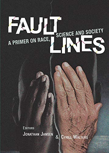 FAULT LINES, a primer on race, science and society