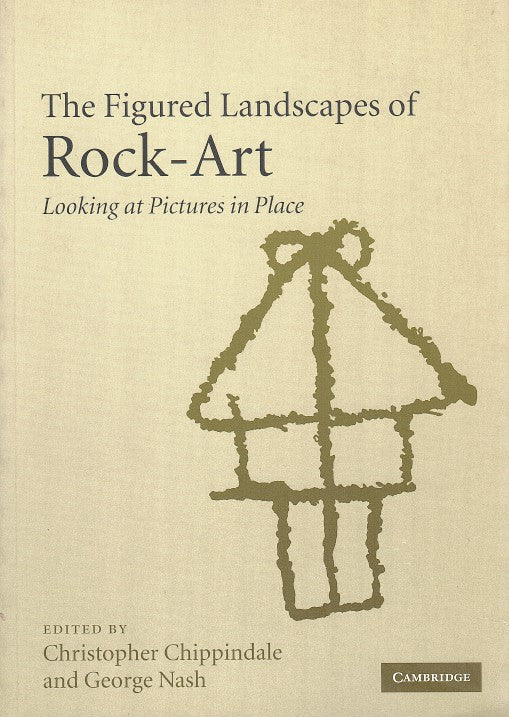PICTURES IN PLACE, the figured landscapes of rock-art
