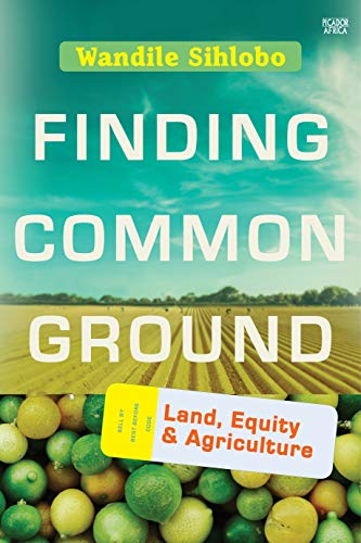 FINDING COMMON GROUND, land, equity and agriculture