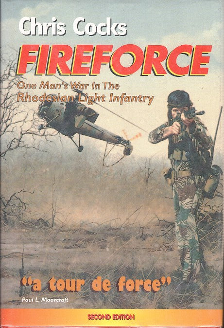 FIREFORCE, one man's war in the Rhodesian Light Infantry