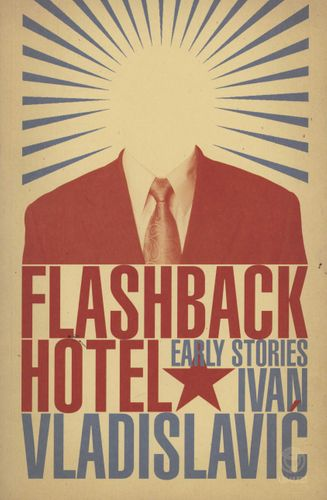 FLASHBACK HOTEL, early stories