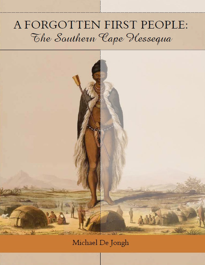 A FORGOTTEN FIRST PEOPLE, the southern Cape Hessequa