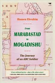 FROM MARABASTAD TO MOGADISHU, the journey of an ANC soldier