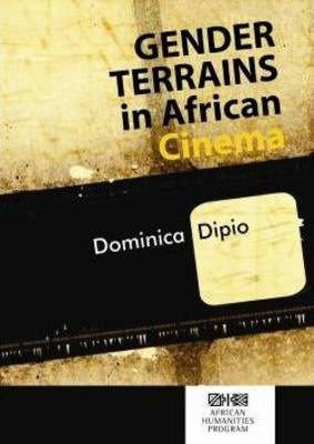 GENDER TERRAINS IN AFRICAN CINEMA
