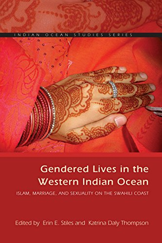 GENDERED LIVES IN THE WESTERN INDIAN OCEAN, Islam, marriage and sexuality on the Swahili coast