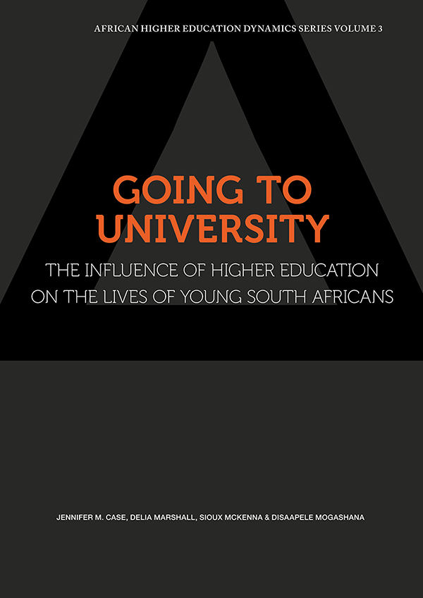 GOING TO UNIVERSITY, the influence of higher education on the lives of young South Africans