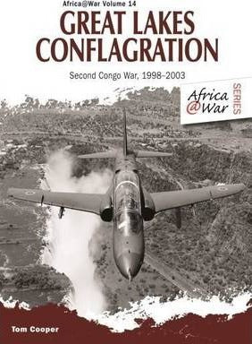 GREAT LAKES CONFLAGRATION, the second Congo War, 1998-2003