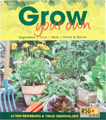 GROW YOUR OWN, vegetables/ fruit/ nuts/ herbs & spices
