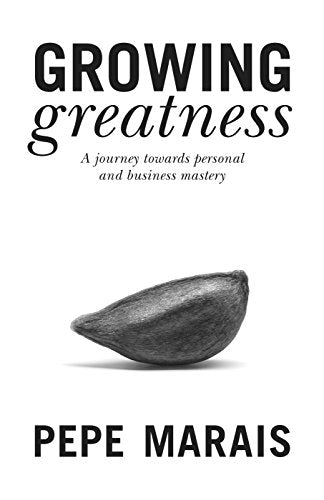 GROWING GREATNESS, a journey towards personal and business mastery