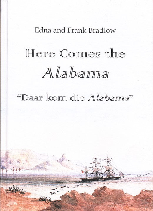 "HERE COMES THE ALABAMA, ""daar kom die Alabama"""