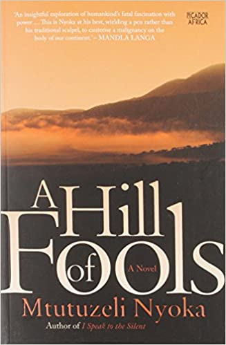 A HILL OF FOOLS, a novel