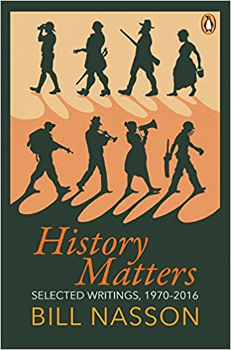 HISTORY MATTERS, selected writings, 1970-2016
