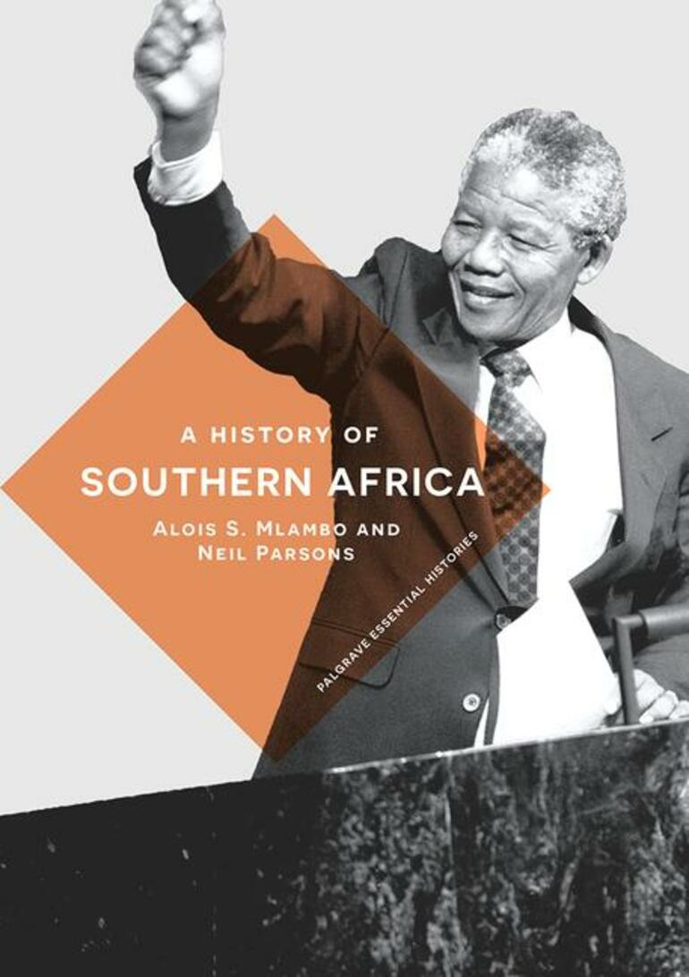 A HISTORY OF SOUTHERN AFRICA,