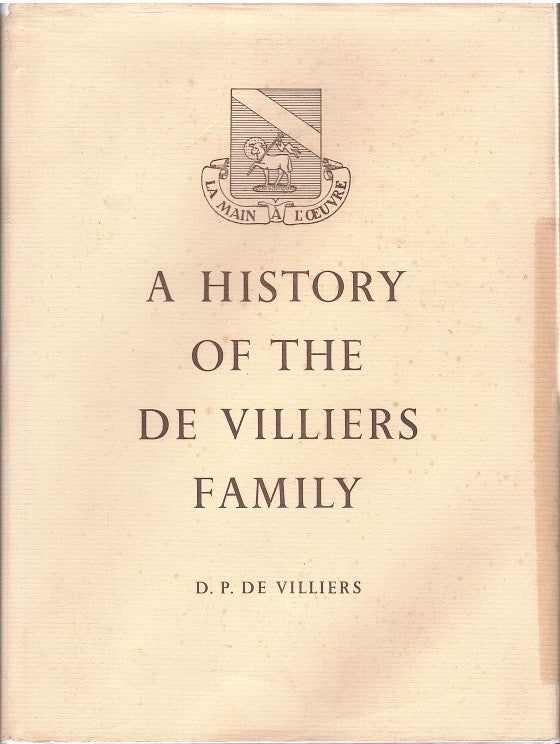 A HISTORY OF THE DE VILLIERS FAMILY