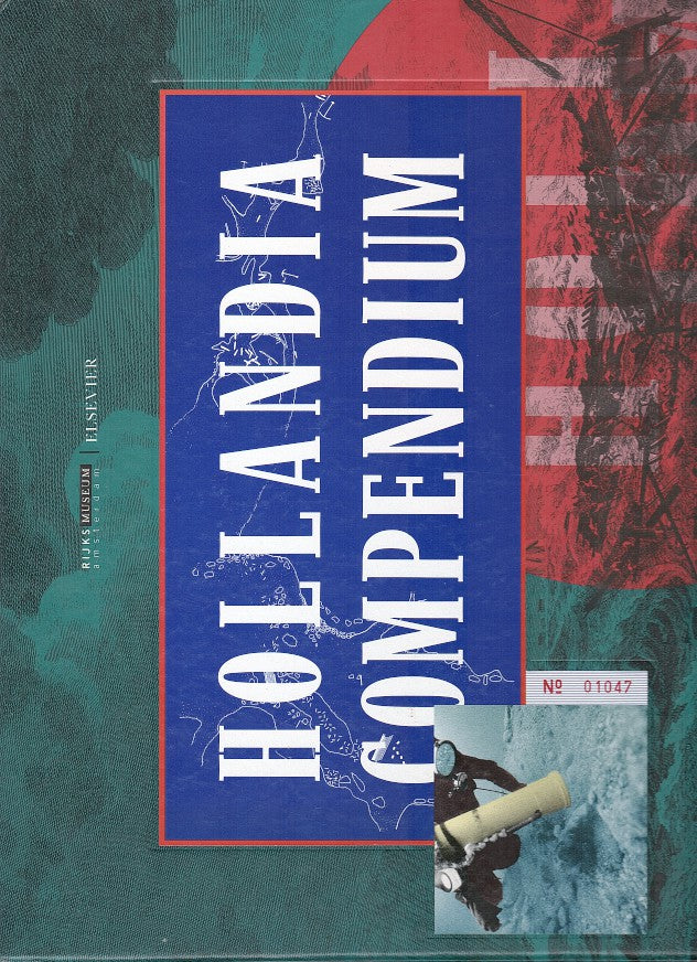 HOLLANDIA COMPENDIUM, a contribution to the history, archeology, classification and lexicography of a 150 ft Dutch East Indiaman (1740-1750