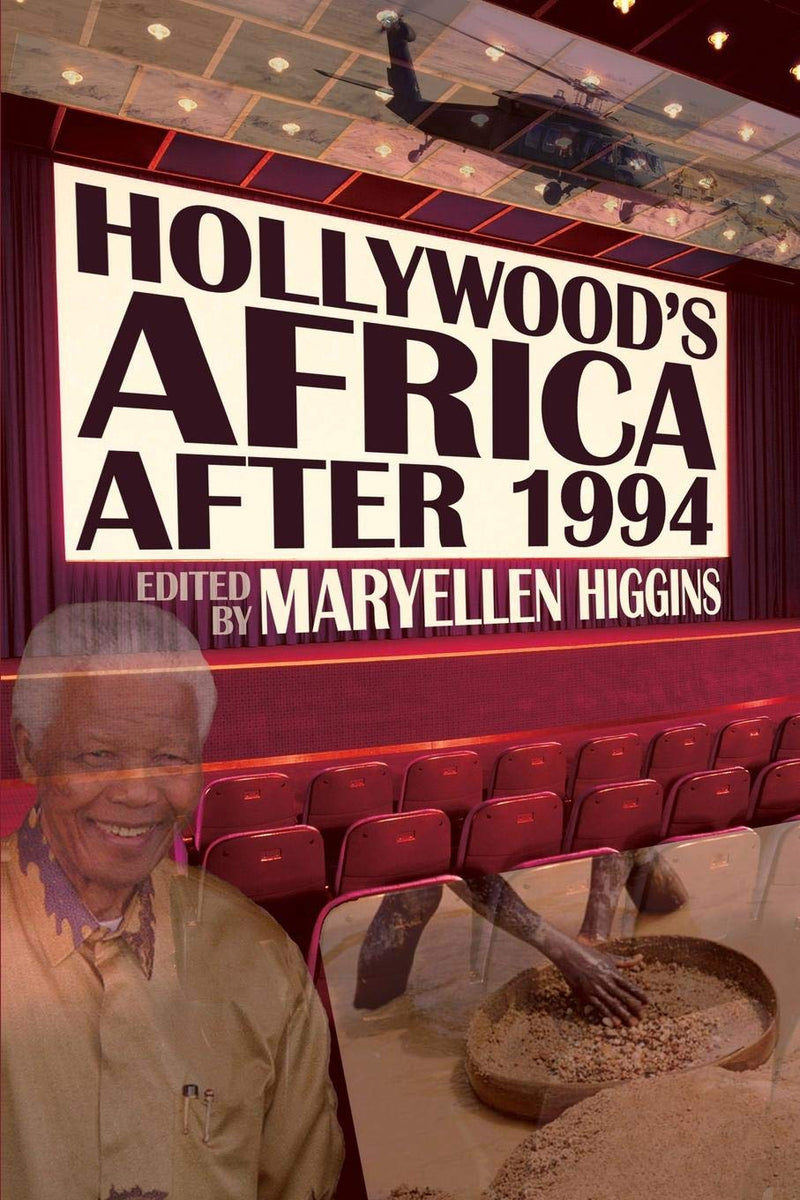 HOLLYWOOD'S AFRICA AFTER 1994,