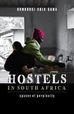 HOSTELS IN SOUTH AFRICA, spaces of perplexity