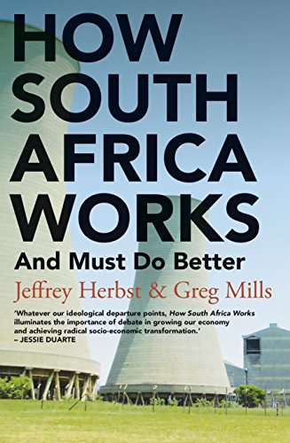 HOW SOUTH AFRICA WORKS, and must do better
