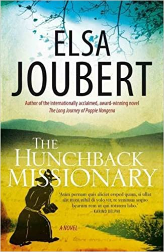 THE HUNCHBACK MISSIONARY, a novel