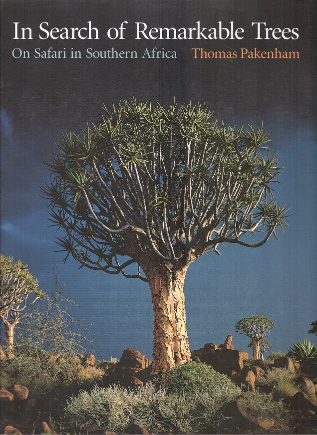 IN SEARCH OF REMARKABLE TREES, on safari in southern Africa