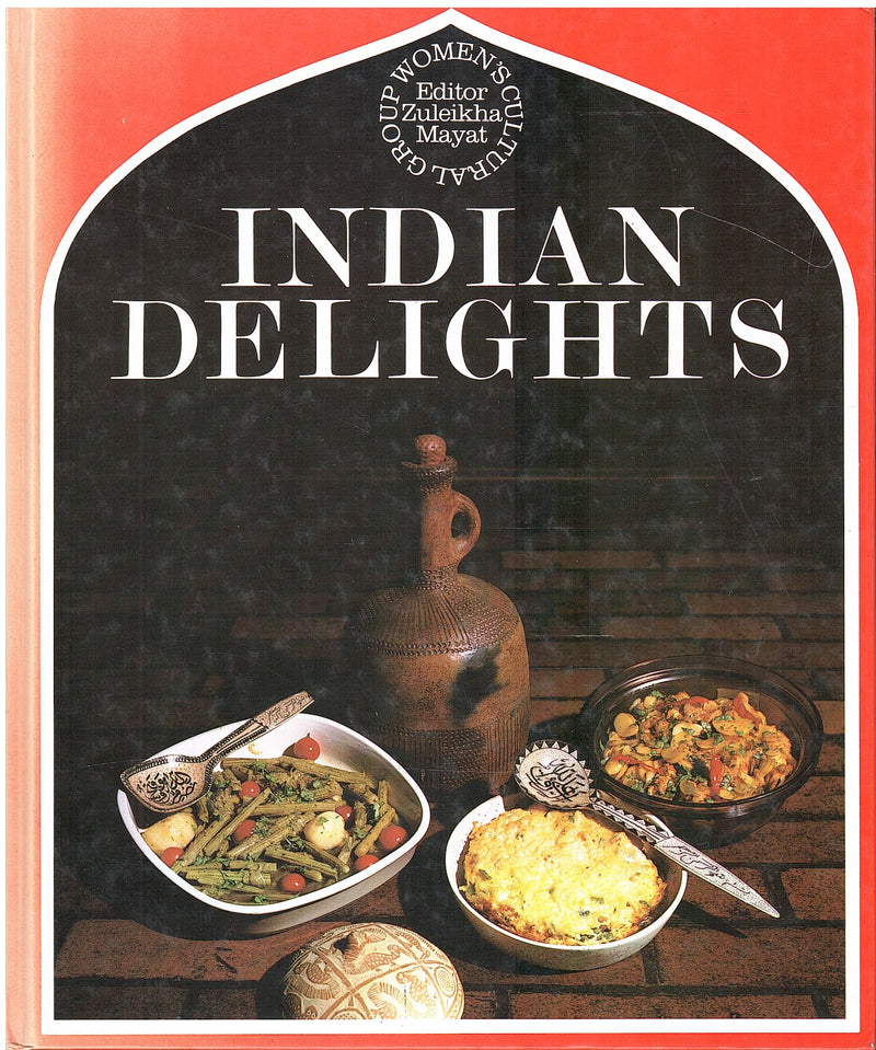 INDIAN DELIGHTS, a book on Indian cookery