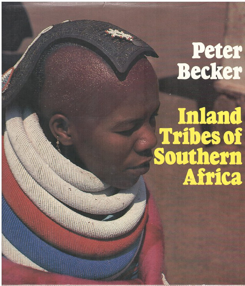 INLAND TRIBES OF SOUTHERN AFRICA, photographs by the author
