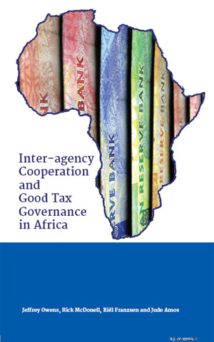 INTER-AGENCY COOPERATION AND GOOD TAX GOVERNANCE IN AFRICA