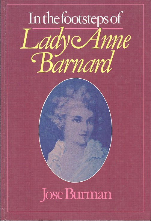 IN THE FOOTSTEPS OF LADY ANNE BARNARD