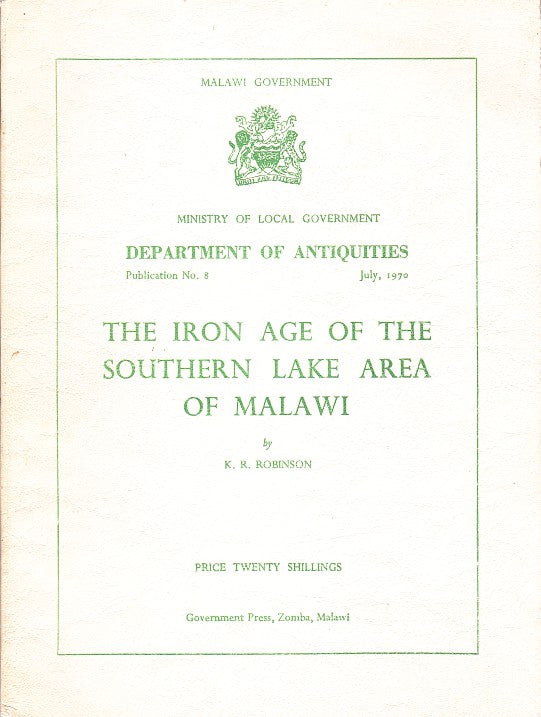 THE IRON AGE OF THE SOUTHERN LAKE AREA OF MALAWI, recent work