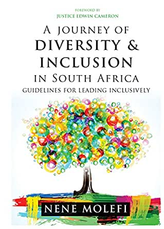 A JOURNEY OF DIVERSITY & INCLUSION IN SOUTH AFRICA, guidelines for leading inclusively