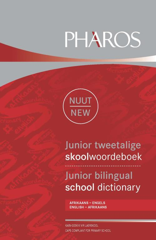 JUNIOR TWEETALIGE SKOOLWOORDEBOEK / JUNIOR BILINGUAL SCHOOL DICTIONARY